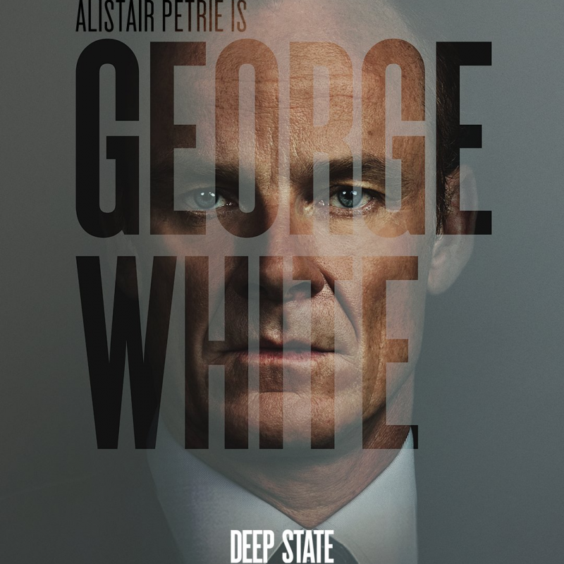Alistair Petrie stars in TV Drama Deep State
