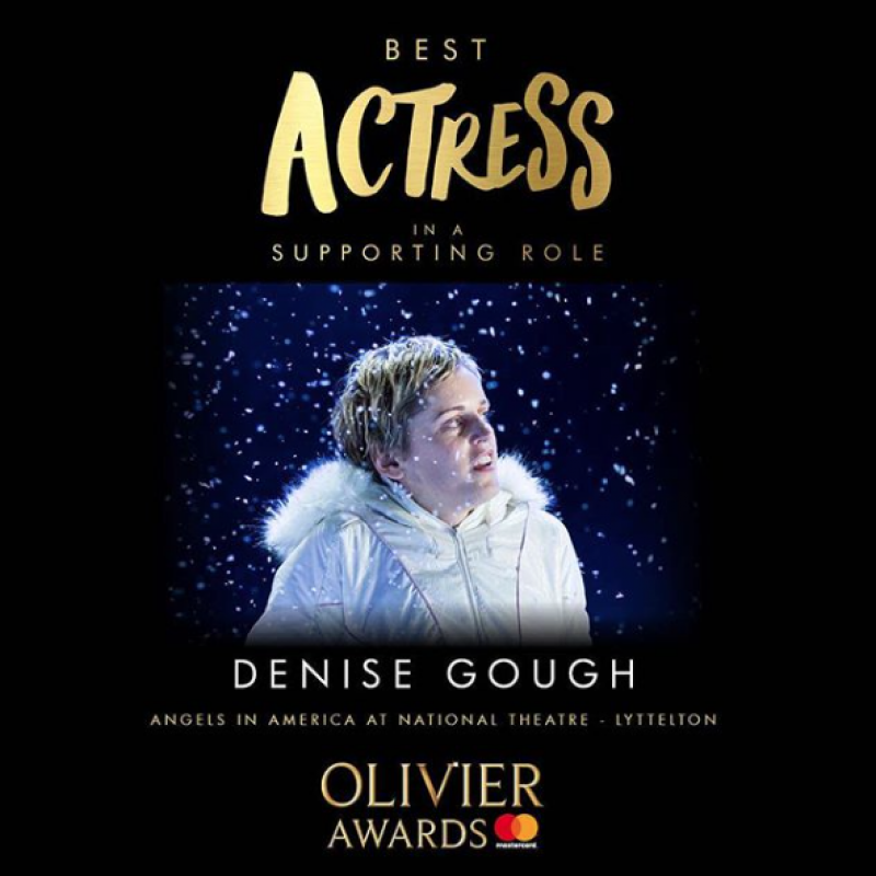 Congratulations to Denise Gough for her 2018 Olivier Award win!