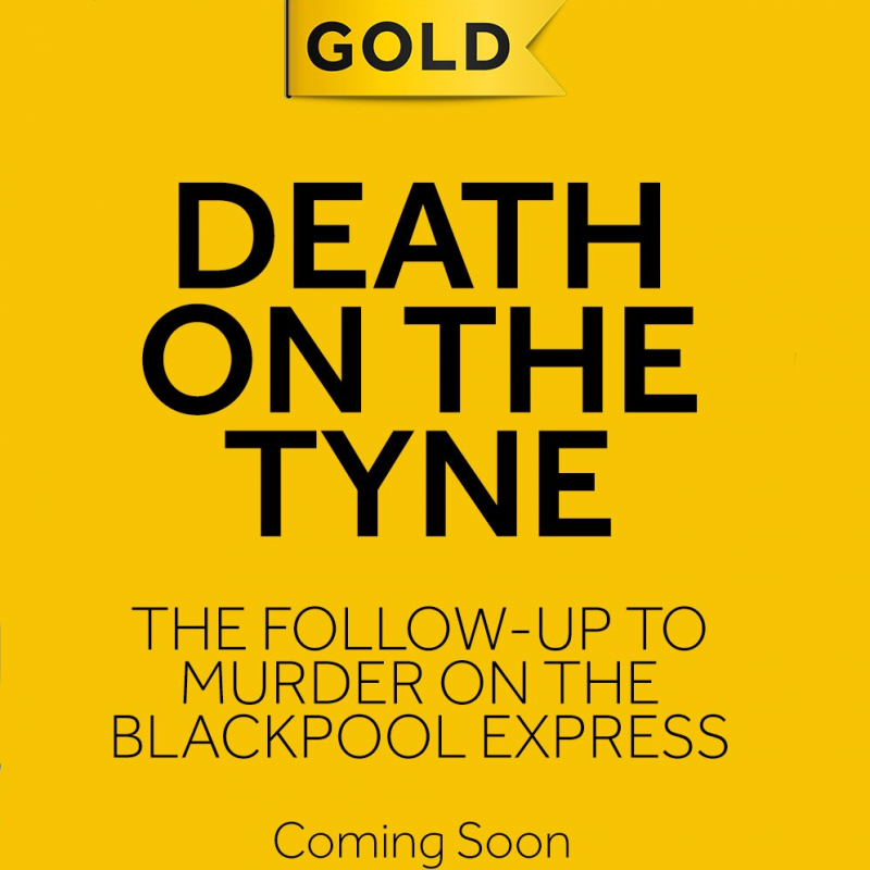 Gold announces sequel to Murder On The Blackpool Express; Death On The Tyne. Starring Sian Gibson, Sheila Reid, Tony Gardner, Don Gilet and Taj Atwal