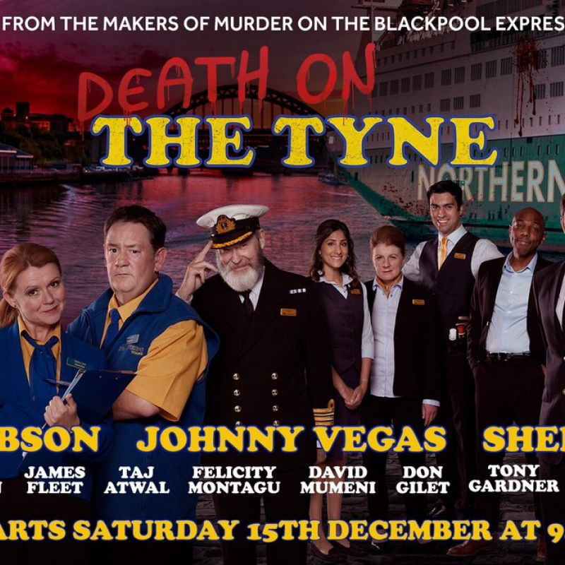 Death on The Tyne starring Sian Gibson, Sheila Reid, Taj Atwal, Tony Gardner & Don Gilet