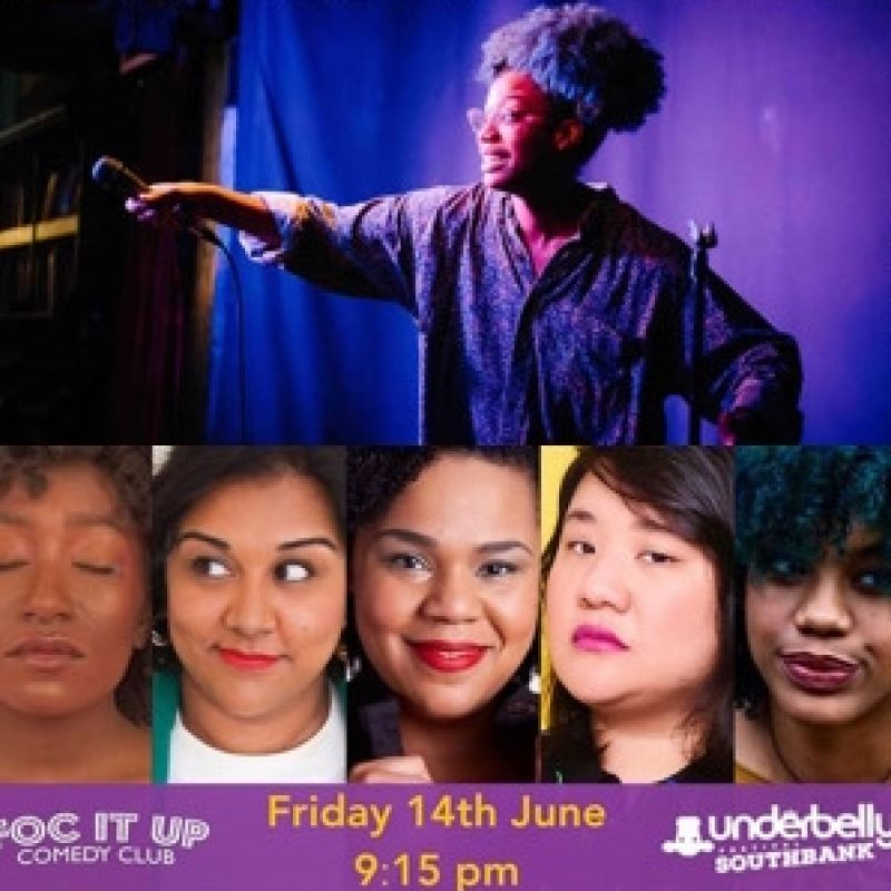 Kemah Bob is joined by Desiree Burch on her show FOC IT UP! (Femmes of Colour) Comedy Club at the Underbelly.