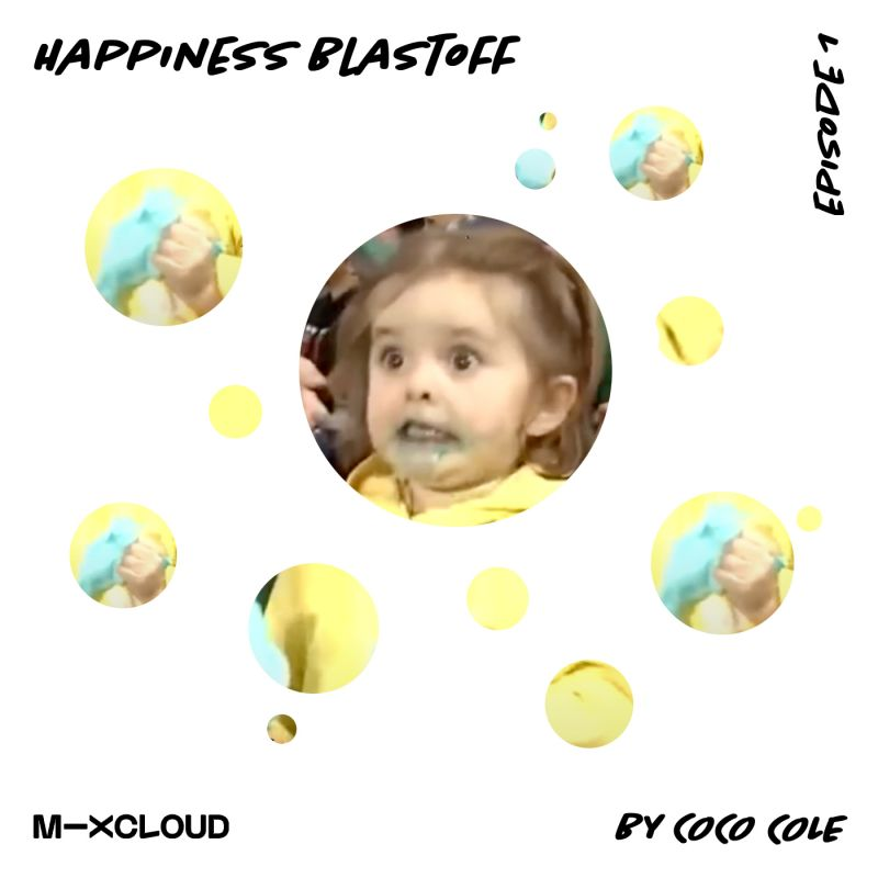 Listen to Coco Cole's new weekly radio show 'Happiness Blastoff', waging war against sadness!