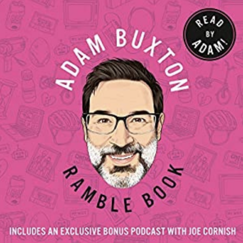 Adam Buxton's Ramble Book is now available to listen to on Audible!