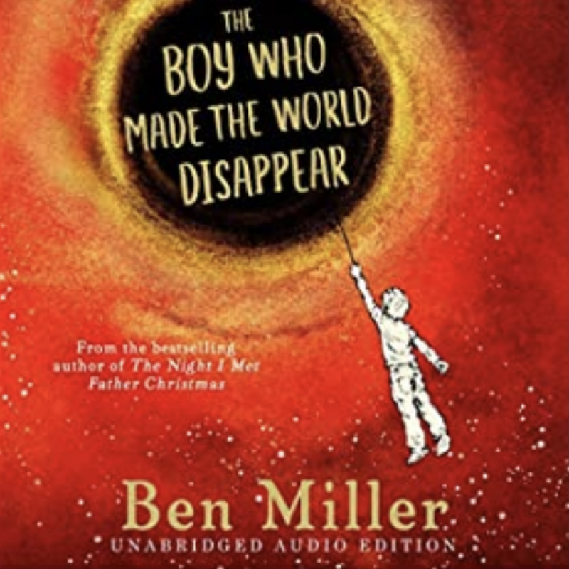 The lovely Ben Miller narrates his own novel 'The Boy Who Made the World Disappear'