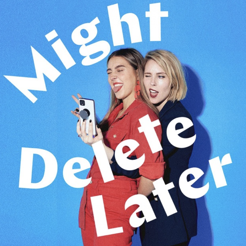 Catch up on Stevie Martin's new podcast 'Might Delete Later'