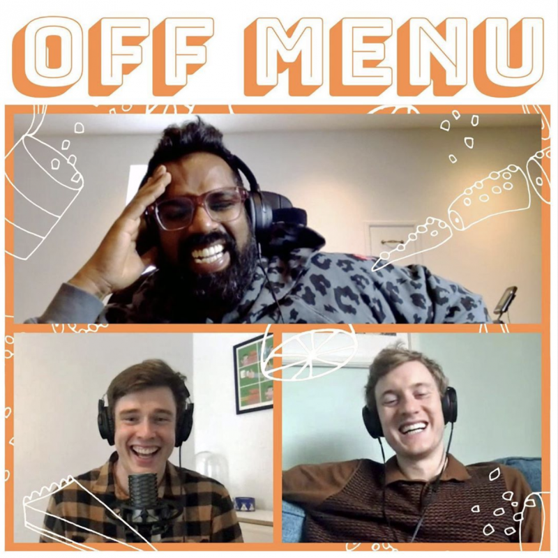 Be sure to tune into the new series of the Off Menu podcast with hosts James Acaster and Ed Gamble