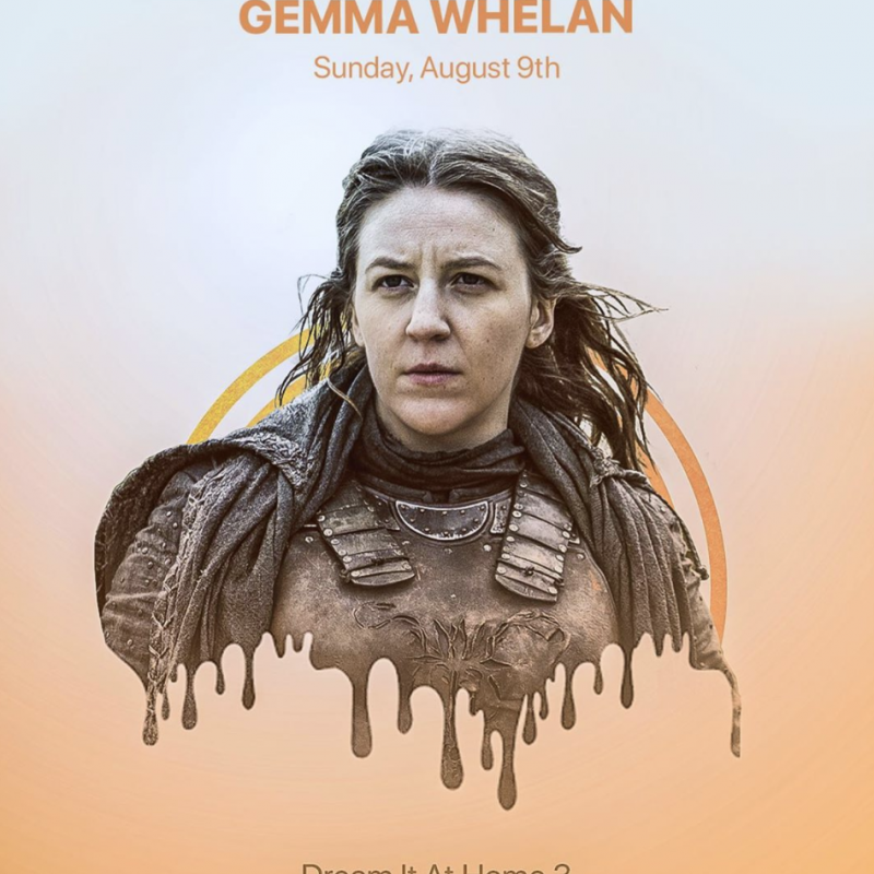 Join Gemma Whelan in the Dream It At Home 3 virtual convention!
