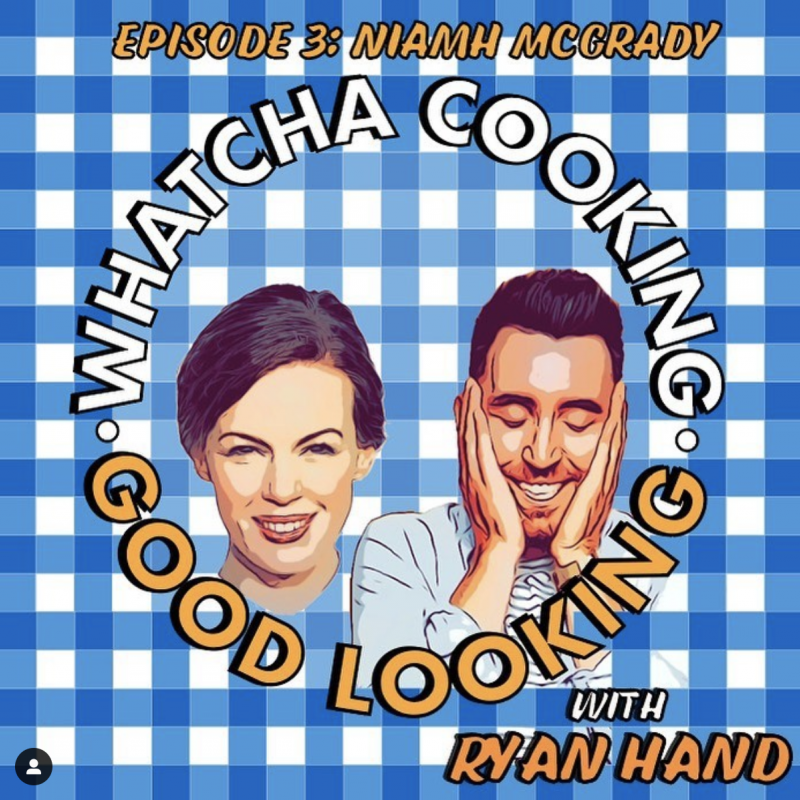 Head on over to the Whatcha Cooking Good Looking podcast to hear Niamh McGrady talk about all things food!