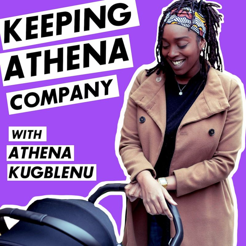 Listen to Athena Kugblenu's Podcast 'Keeping Athena Compan‪y‬'