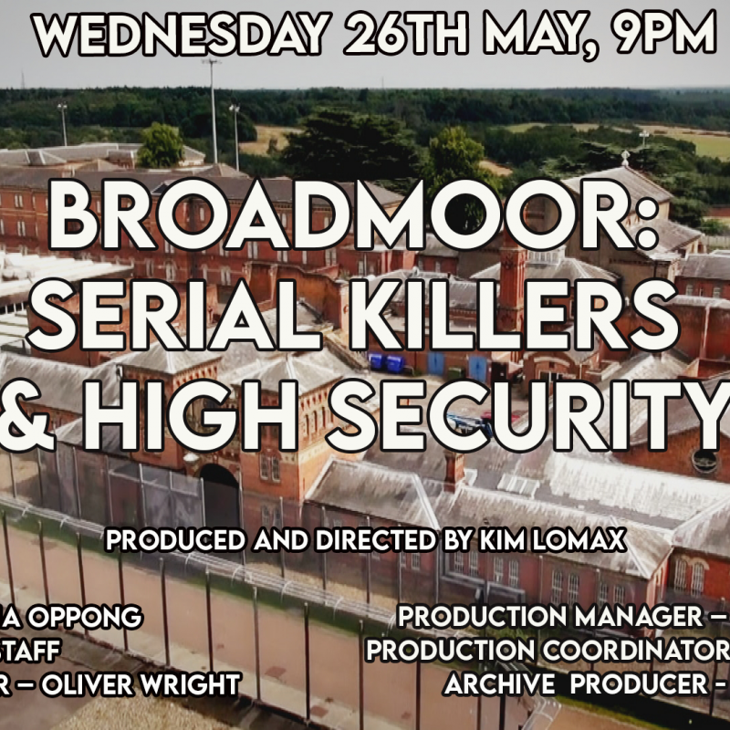 New documentary 'Broadmoor: Serial Killers & High Security' narrated by Chris Jarman.
