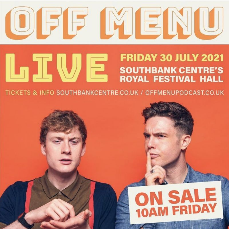 'Off Menu' Live with James Acaster and Ed Gamble.