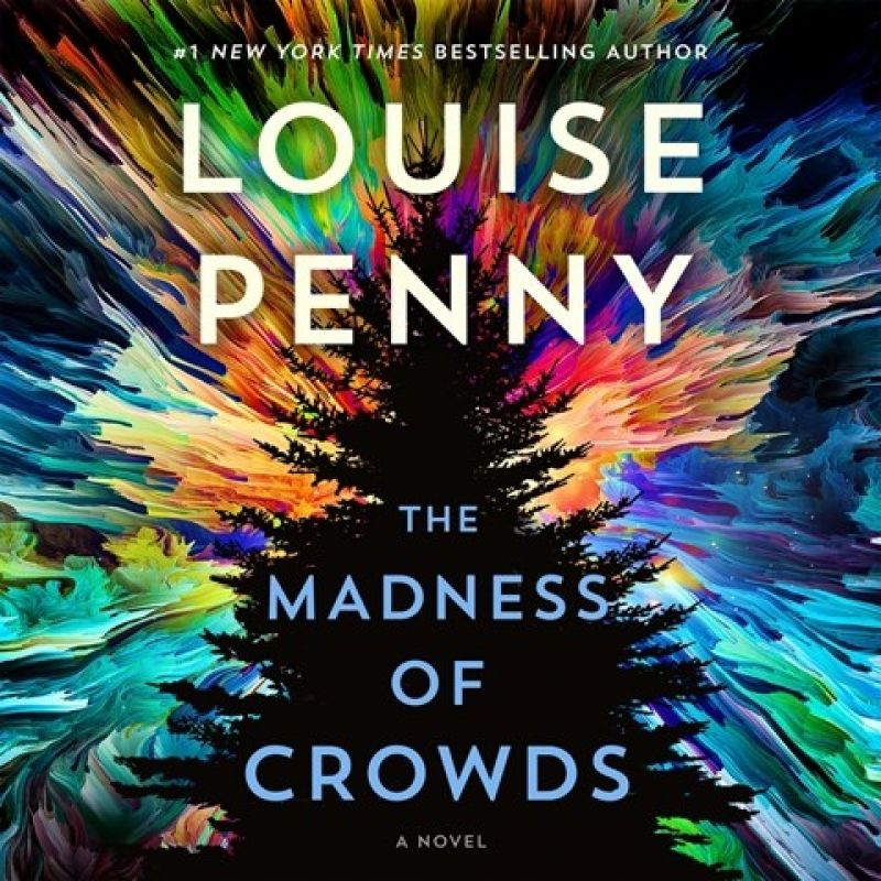Louise Penny's 'The Madness of Crowds' earned the No 1 spot on US Audible's bestseller list this week. Narrated by Robert Bathurst.