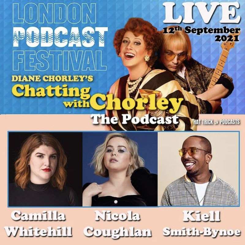Diane Chorley's Chatting with Chorley: The Podcast Live with guests Nicola Coughlan and Kiell Smith Bynoe.