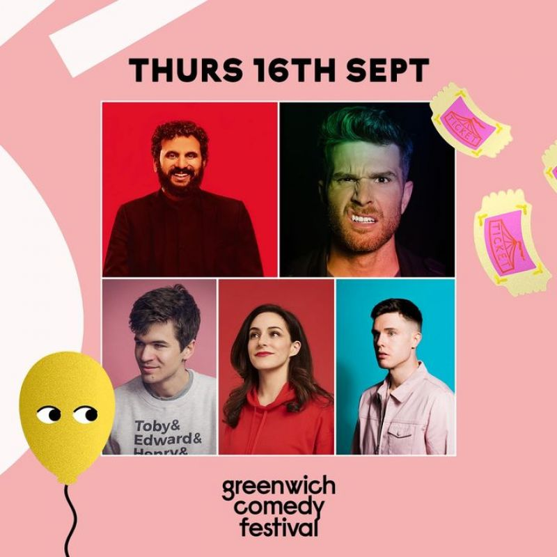 Greenwich Comedy Festival, with Ed Gamble and Janine Harouni.